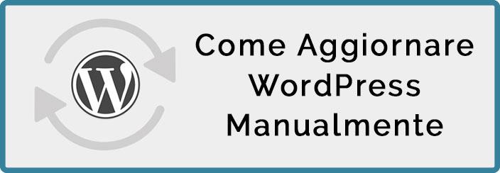 Come Aggiornare WordPress Manuale