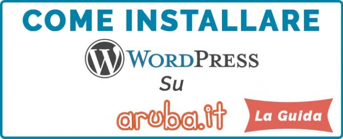 Come Installare WordPress su Aruba-La Guida!