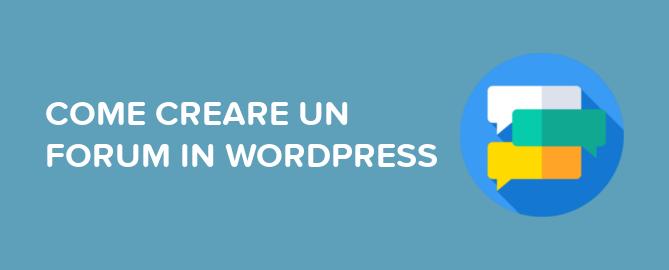 Come creare un forum in WordPress