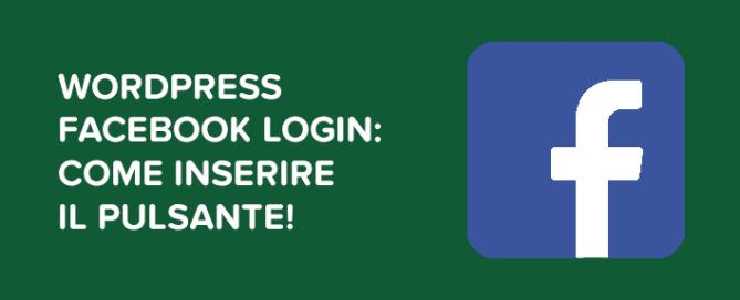 WordPress Facebook Login: come inserire il pulsante