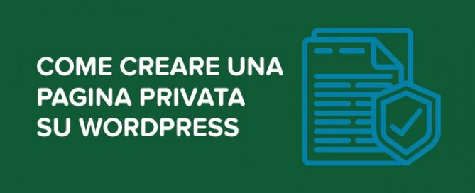 Come creare pagina privata WordPress