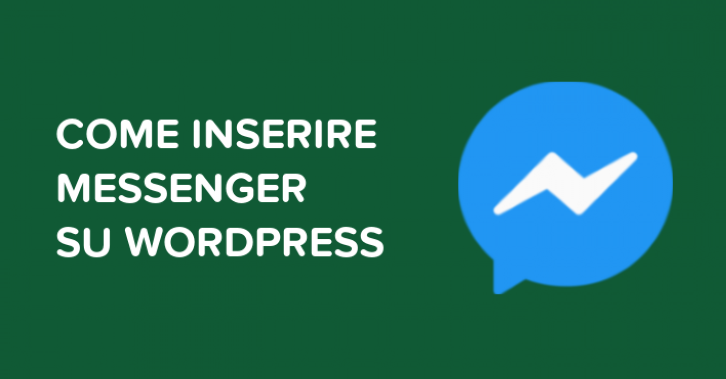 Come inserire Messenger su WordPress