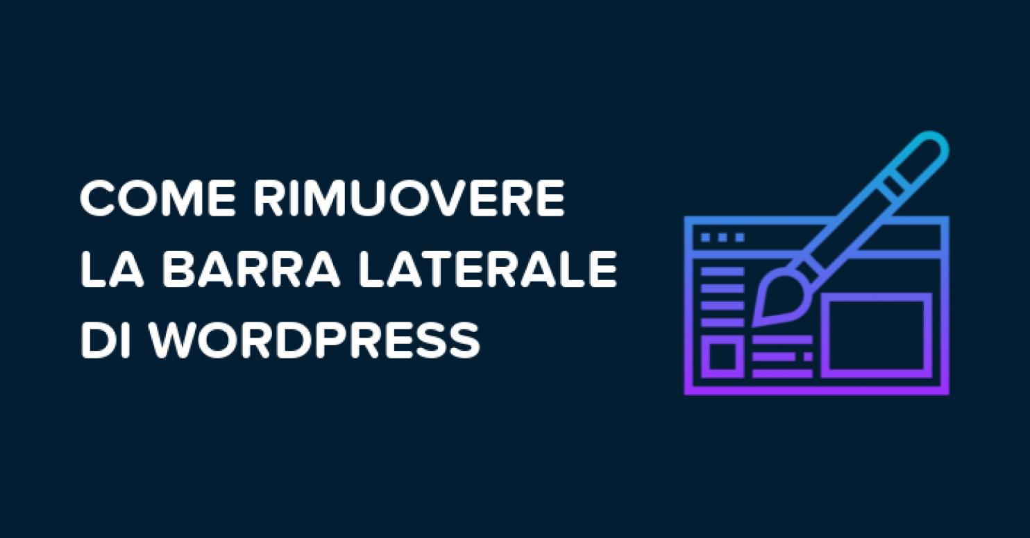 Come rimuovere barra laterale di wordpress